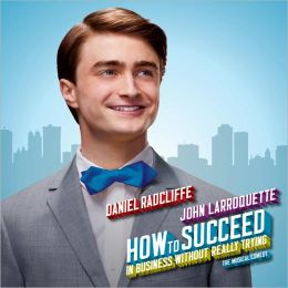 How To Succeed In Business Without Really Trying [2011 Broadway Cast Recording]
