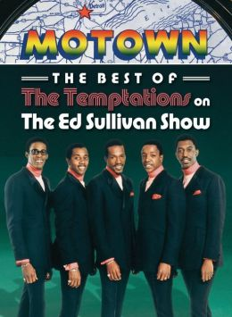 The Ed Sullivan Show: The Best of The Temptations on The Ed Sullivan Show