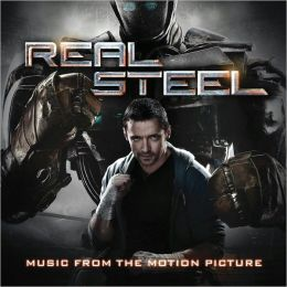 Real Steel [Original Motion Picture Soundtrack]