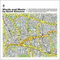 Words and Music by Saint Etienne [Deluxe Edition]