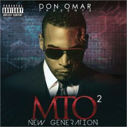 Don Omar Presents MTO²: New Generation