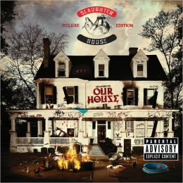 Welcome To: Our House [Deluxe Edition]