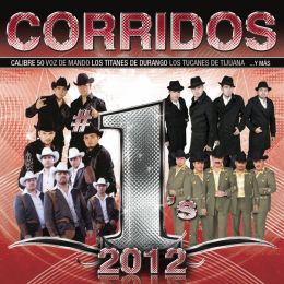 Corridos #1's 2012