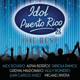 Idol Puerto Rico, Vol. 2: The Best