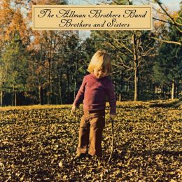 Brothers and Sisters [Super Deluxe Edition]