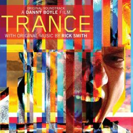 Trance [Original Motion Picture Soundtrack]
