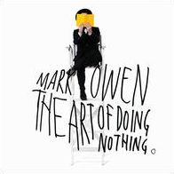 Art of Doing Nothing [Deluxe Edition]