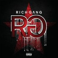 Rich Gang [Deluxe Edition]