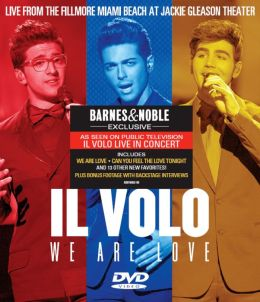 Il Volo: We Are Love [B&N Exclusive]