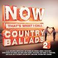 CD Cover Image. Title: Now That's What I Call Country Ballads, Vol. 2, Artist: