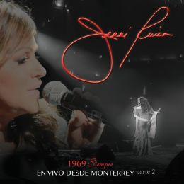 1969: Siempre, En Vivo Desde Monterrey, Pt. 2
