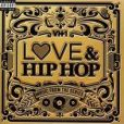 CD Cover Image. Title: Love & Hip Hop: Music from the Series, Artist: