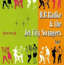 H.B. Radke & the Jet City Swingers Live