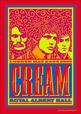 Cream - Royal Albert Hall: London May 2-3-5-6 2005