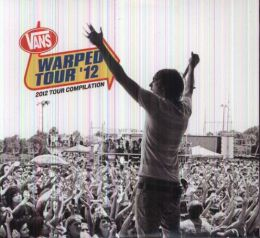 Vans Warped Tour '12: 2012 Tour Compilation