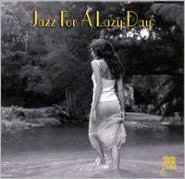 Jazz for a Lazy Day [32 Jazz/Jazz Heritage Society]