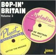 Bop in Britain, Vol. 2: Gettin' the Message