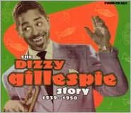 The Dizzy Gillespie Story: 1939-1950 [Box Set]