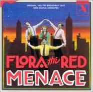 Flora, The Red Menace [1987 Off-Broadway Revival Cast]