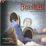 Prodigal (Original York Theatre Cast Recording)