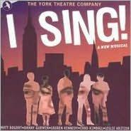 I Sing! [Original Cast Recording]
