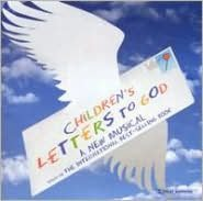 Children's Letters to God (Original Off-Broadway Cast)