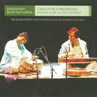 Calcutta Chronicles: Indian Slide Guitar