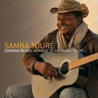 Songhai Blues: Homage to Ali Farka Toure