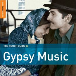 Rough Guide to Gypsy Music