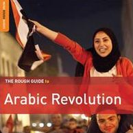 The Rough Guide to Arabic Revolution