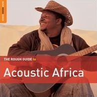 The Rough Guide to Acoustic Africa