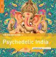 CD Cover Image. Title: The Rough Guide to Psychedelic India, Artist: