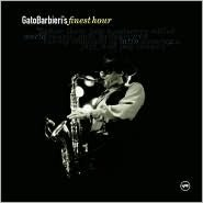 Gato Barbieri's Finest Hour