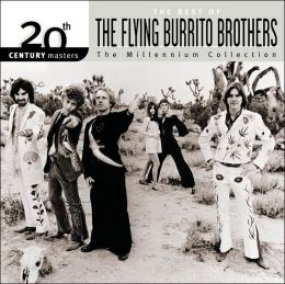 20th Century Masters - The Millennium Collection: The Best of the Flying Burrito Brothe