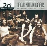 The Best of the Ozark Mountain Daredevils: 20th Century Masters/The Millenn