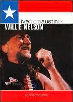 Live From Austin TX: Willie Nelson