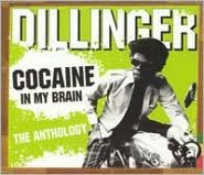 Cocaine in My Brain: The Anthology