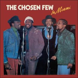 The Chosen Few in Miami [Bonus Tracks]