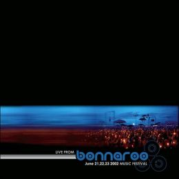Bonnaroo: Live from Bonnaroo Music Festival: June 21, 22, 23 2002 (Special Package)