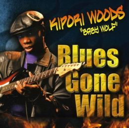 Blues Gone Wild!