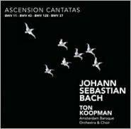 Bach: Ascension Cantatas