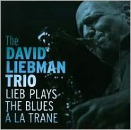 Lieb Plays the Blues à la Trane