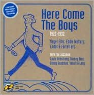 Here Come the Boys: 1925-1932