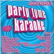 Party Tyme Karaoke: Dance Remix, Vol. 1