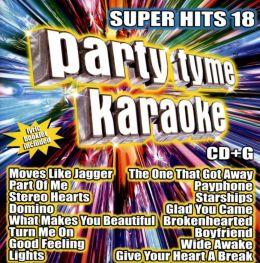 Party Tyme Karaoke: Super Hits, Vol. 18