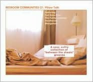 Bedroom Communities, Vol. 1: Pillow Talk