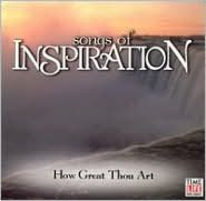 Songs of Inspiration: How Great Thou Art