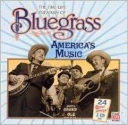 Treasury of Bluegrass: America's Music