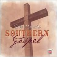 Songs 4 Worship: Southern Gospel