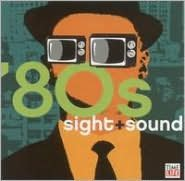 Sight + Sound: '80s